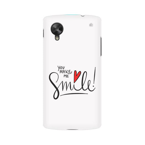 You make me Smile LG Nexus 5 Phone Cover