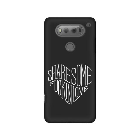 Share Some F'ing Love LG V20 Phone Cover