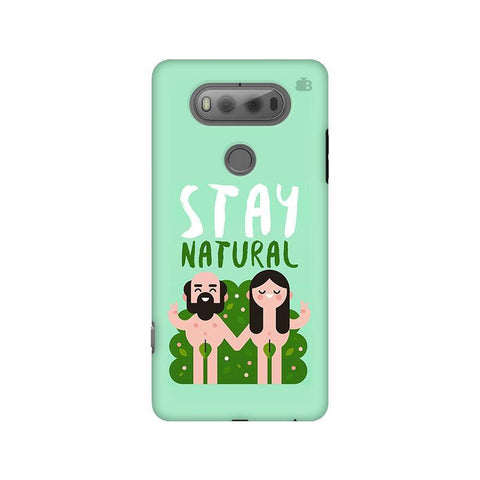 Stay Natural LG V20 Phone Cover
