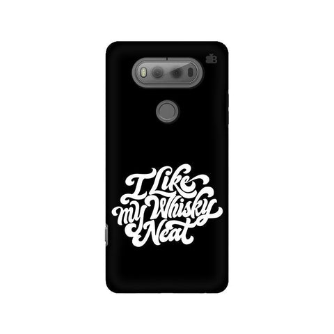 Whiskey Neat LG V20 Phone Cover