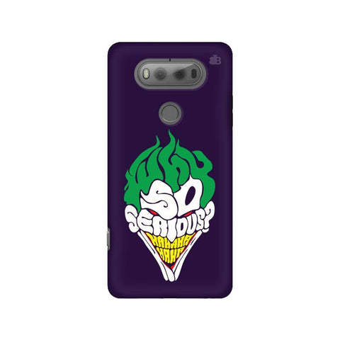 Why So Serious LG V20 Phone Cover