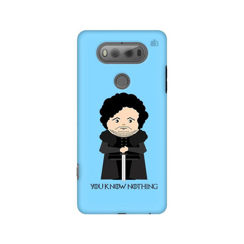 You Know Nothing LG V20 Phone Cover