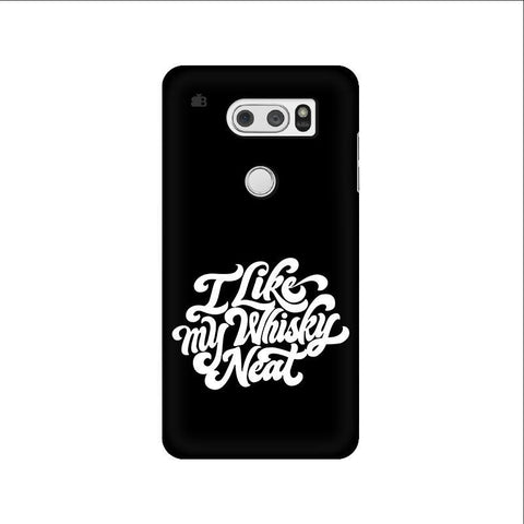 Whiskey Neat LG V30 Phone Cover