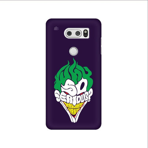 Why So Serious LG V30 Phone Cover