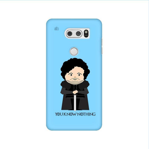 You Know Nothing LG V30 Phone Cover