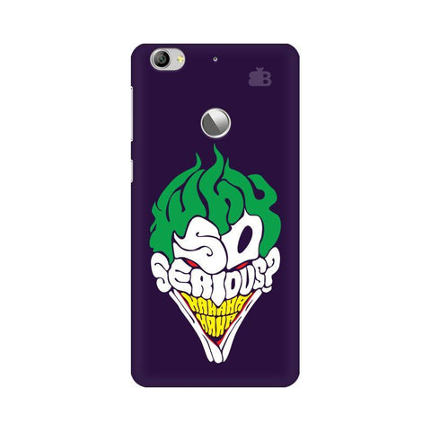 Why So Serious LeTV Leeco 1S Phone Cover