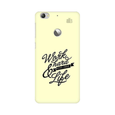 Work Hard LeTV Leeco 1S Phone Cover