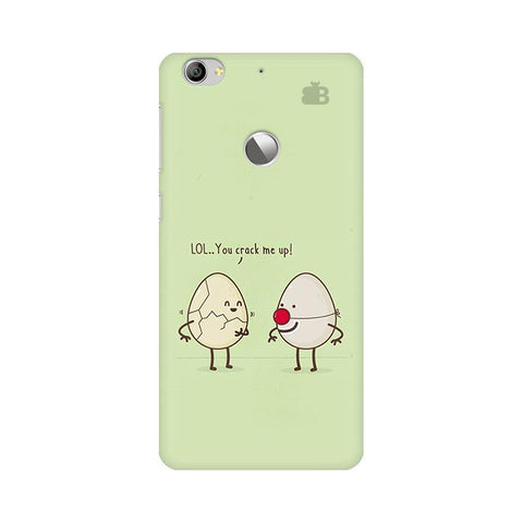 You Crack me up LeTV Leeco 1S Phone Cover