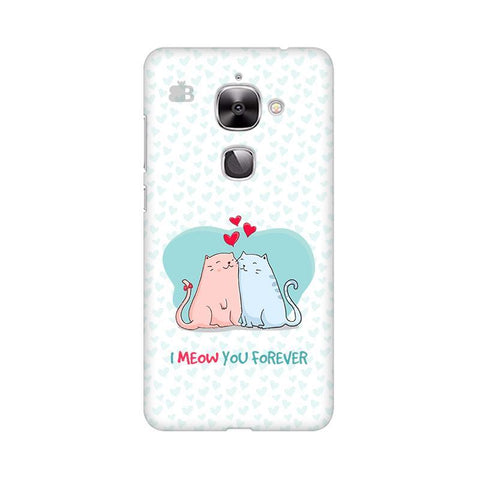 Meow You Forever LeTV Leeco 2S Phone Cover