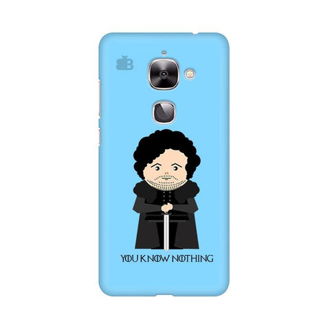 You Know Nothing LeTV Leeco 2S Phone Cover