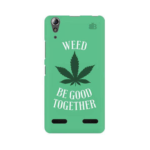 Weed be good Together Lenovo A6000 Phone Cover