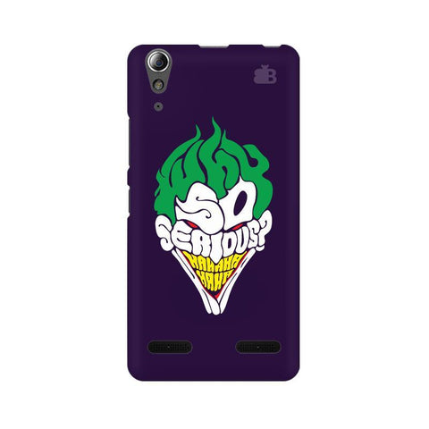Why So Serious Lenovo A6000 Phone Cover