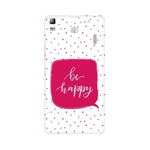 Be Happy Lenovo A7000 Phone Cover