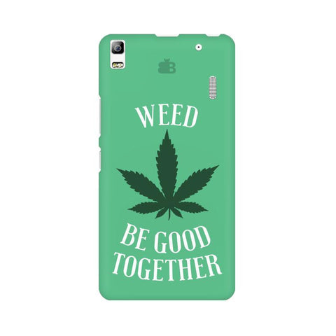 Weed be good Together Lenovo A7000 Phone Cover