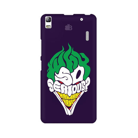 Why So Serious Lenovo A7000 Phone Cover