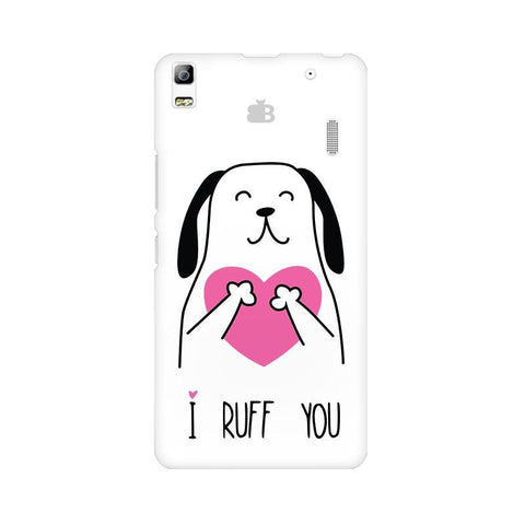 I Ruff You Lenovo K3 Note Phone Cover