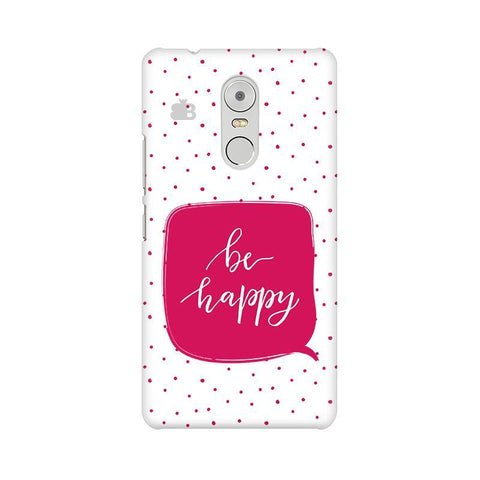 Be Happy Lenovo K6 Note Phone Cover