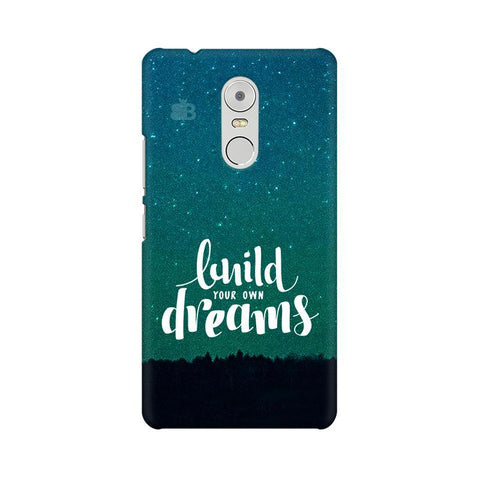 Build your own Dreams Lenovo K6 Note Phone Cover