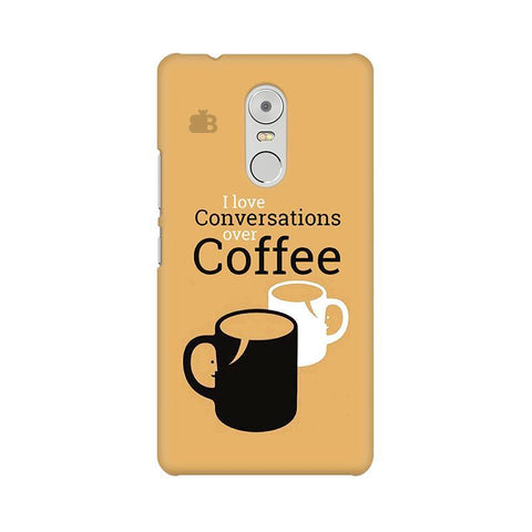 Convos over Coffee Lenovo K6 Note Phone Cover