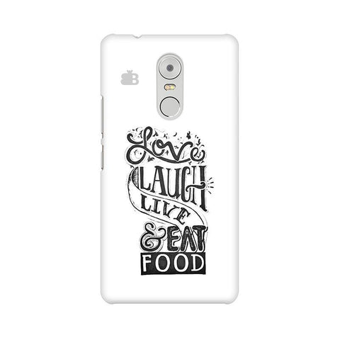 Live Laugh & Eat Food Lenovo K6 Note Phone Cover