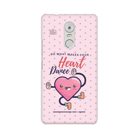 Make Your Heart Dance Lenovo K6 Note Phone Cover