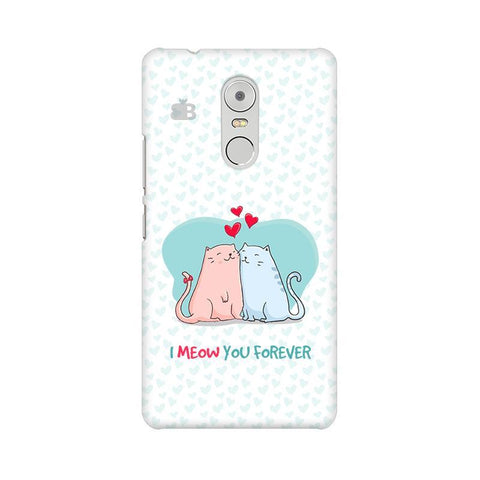 Meow You Forever Lenovo K6 Note Phone Cover