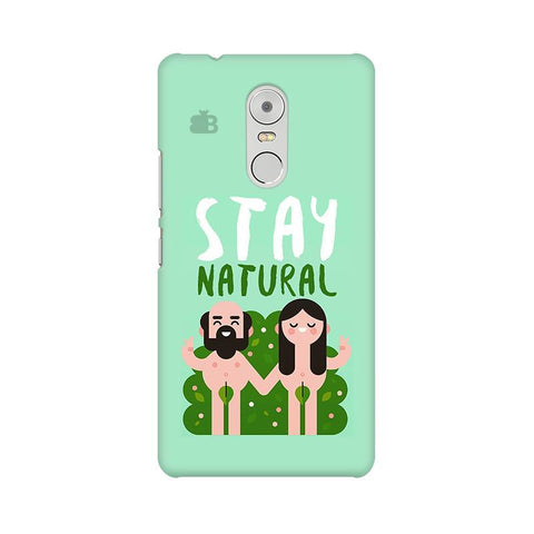 Stay Natural Lenovo K6 Note Phone Cover