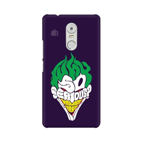 Why So Serious Lenovo K6 Note Phone Cover