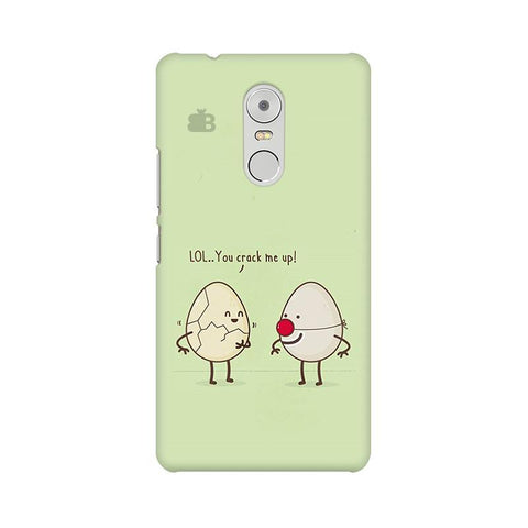 You Crack me up Lenovo K6 Note Phone Cover