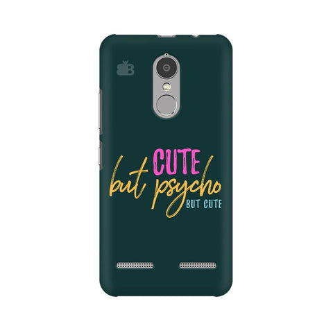 Cute but Psycho Lenovo K6 Power Phone Cover
