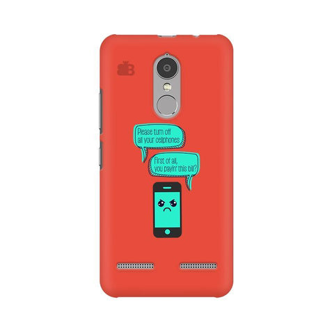 Payin This Bill Lenovo K6 Power Phone Cover