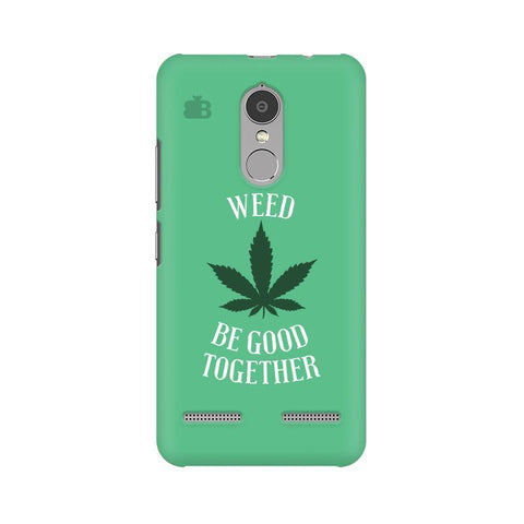 Weed be good Together Lenovo K6 Power Phone Cover