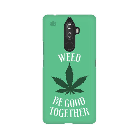 Weed be good Together Lenovo K8 Note Phone Cover