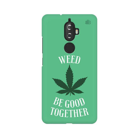 Weed be good Together Lenovo K8 Plus Phone Cover