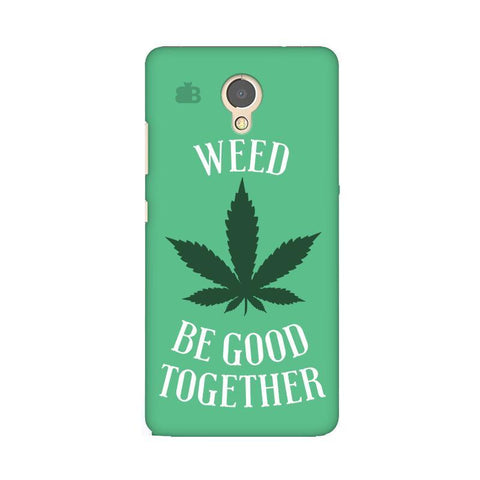 Weed be good Together Lenovo P2 Phone Cover