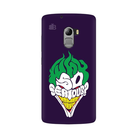 Why So Serious Lenovo Vibe K4 Note Phone Cover