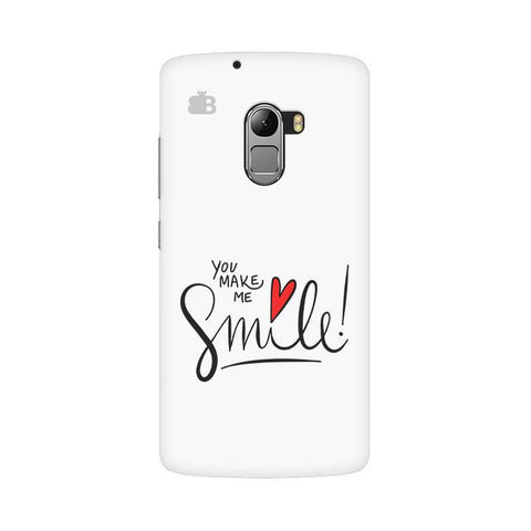 You make me Smile Lenovo Vibe K4 Note Phone Cover