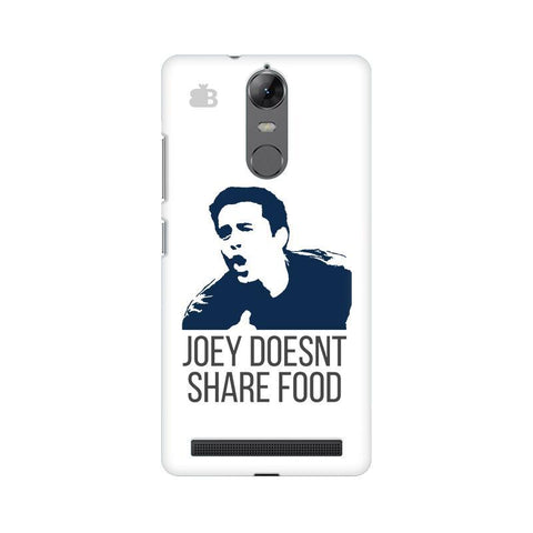 Joey doesnt share food Lenovo Vibe K5 Note Phone Cover