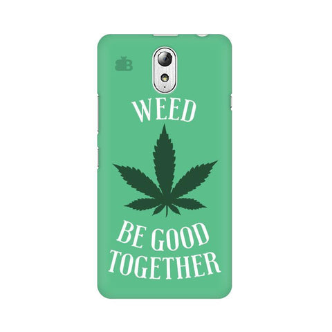 Weed be good Together Lenovo Vibe P1M Phone Cover
