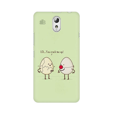 You Crack me up Lenovo Vibe P1M Phone Cover