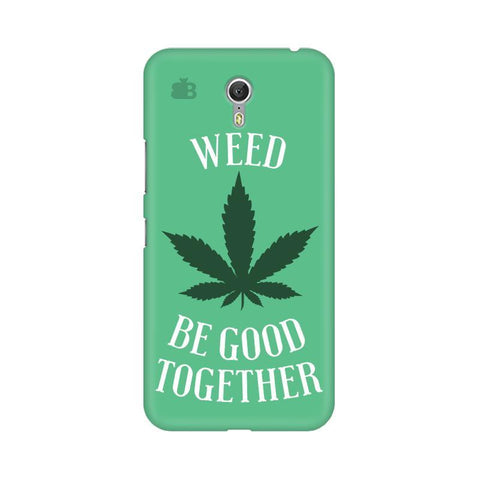 Weed be good Together Lenovo Zuk Z1 Phone Cover