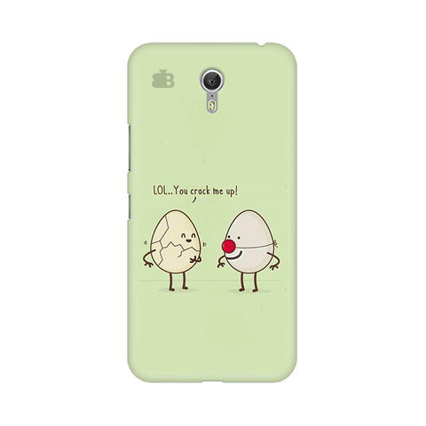 You Crack me up Lenovo Zuk Z1 Phone Cover