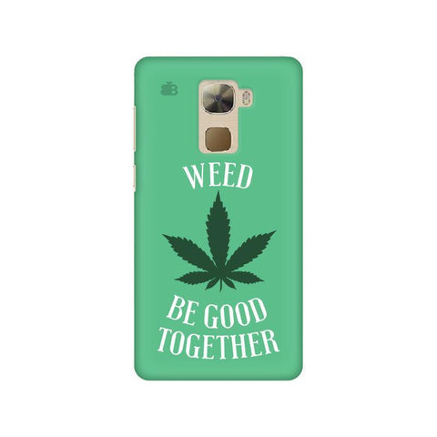 Weed be good Together Letv 3s Pro Phone Cover