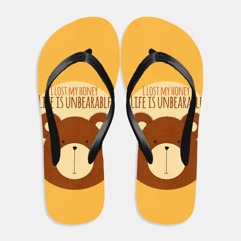Life is Unbearable Flip Flop