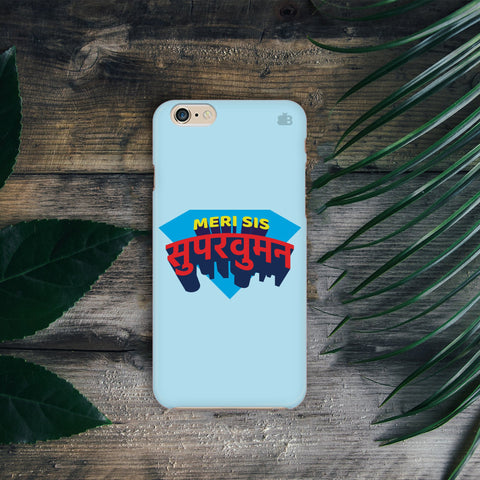 Meri Sis SuperWoman Phone Cover