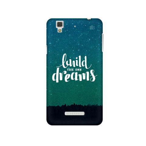 Build your own Dreams Micromax Yu Yureka Plus Phone Cover
