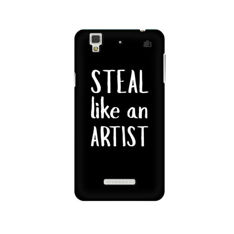 Steal like an Artist Micromax Yu Yureka Plus Phone Cover