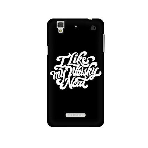 Whiskey Neat Micromax Yu Yureka Plus Phone Cover