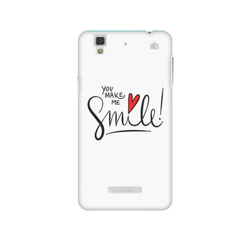 You make me Smile Micromax Yu Yureka Plus Phone Cover