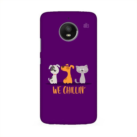 We Chillin Moto E4 Phone Cover